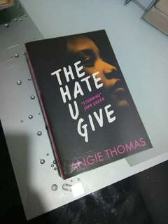 The Hate U Give (THUG) by Angie Thomas