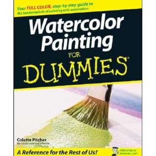 Watercolor Painting For Dummies by Colette Pitcher
