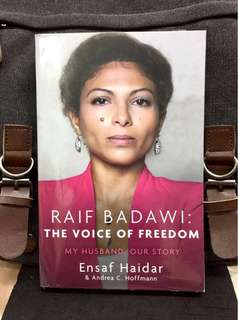 《Bran-New + A Power And Moving Memoir Of Sentence The Saudi Blogger Sentenced To 1000 Lashes & A Harrowing Account Of The Price Of Freedom In Saudi Arabia》Ensaf Haidar - RAIF BADAWI : THE VOICE OF FREEDOM