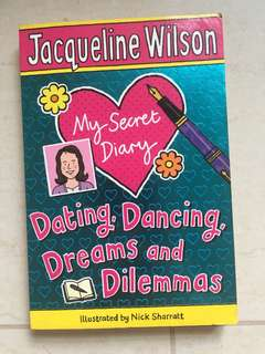 Jacqueline Wilson's My Secret Diary - Dating, Dancing, Dreams and Dilemmas