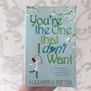 "Novel ""You're The One That I Don't Want"" by Alexandra Potter"