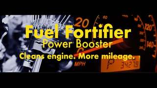 Fuel Saver, Power Booster - Fuel Fortifier, Engine Conditioner