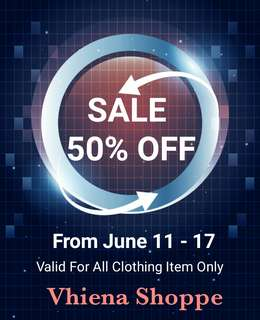 SALE 50% .. ALL ITEM FOR CLOTHING!! GRAB IT FAST!!
