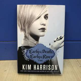 English Books - Early To Death, Early To Rise by Kim Harrison