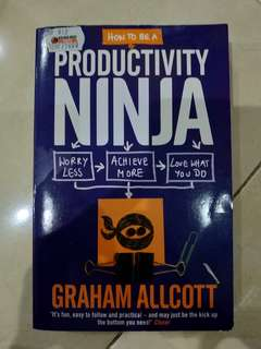How To be a Productive Ninja