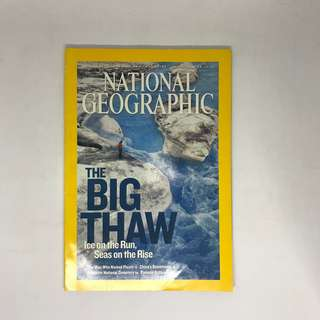 The Big Thaw Ice On The Run Seas On The Rise   National Geographic   Issue June 2007
