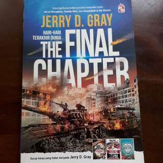 The Final Chapter By Jerry D. Gray