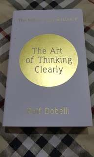 The Art of Thinking Clearly By Rolf Dobelli - Preloved