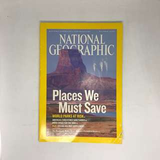 Places We Must Save. World Parks At Risk. | National Geographic | Issue October 2006