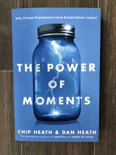 The Power of Moments by Chip & Dan Heath