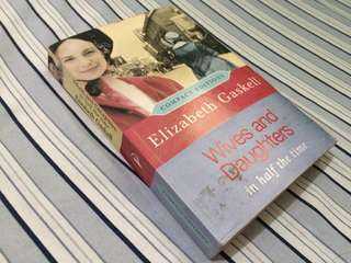 Wives and Daughters in the half time by Elizabeth Gaskell