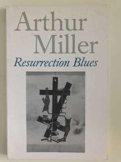 Resurrection Blues Arthur Miller