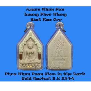 "Thai Amulet - Ajarn Khun Pan Laung Phor Klang Wat Kao Orr Phra Khun Pean ""Glow in the Dark"" Gold and Nawa Tarkut B.E 2544"