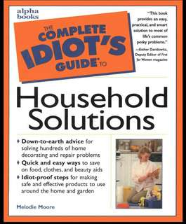 Complete Idiot's Guide to Household Solutions