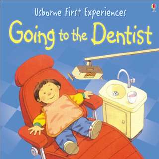Usborne: First experiences - Going to the dentist