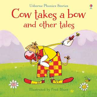 Usborne: Phonics reader - Cow takes a bow and other tales (with CD)