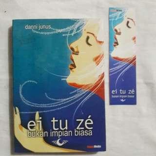 Buku ei tu zé bukan impian biasa - Danni Junus
