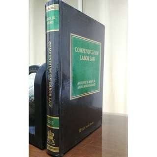 [LAW BOOK] COMPENDIUM ON LABOR LAW, Abad Jr. & Abad 2015 Edition (hardbound)