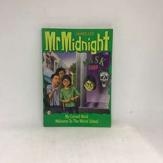Mr Midnight | My Cursed Mask. Welcome To The Weird School | James Lee