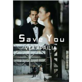 Ebook Save You - Vea Aprilia