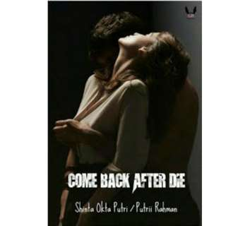 Ebook Come Back After Die - Shinta Okta Putri