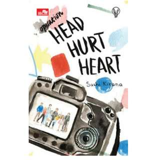 Ebook Lit_ operation_ head, hurt, heart - Sashi Kirana