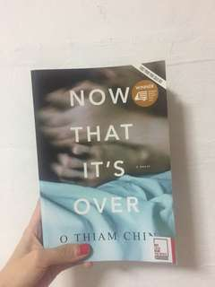 Now that is over by O Thiam Chin