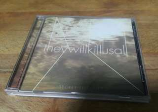 They Will Kill Us All CD