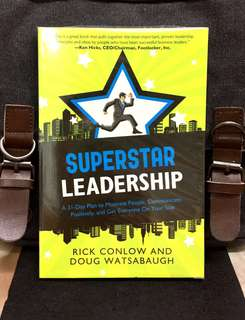 《Bran-New + How To Be Excellent & Effective Leaders or Bosses & Their Successful Key Habits》Rick Conlow & Doug Watsabaugh -  SUPERSTAR LEADERSHIP : A 31-Day Plan to Motivate People, Communicate Positively, and Get Everyone On Your Side