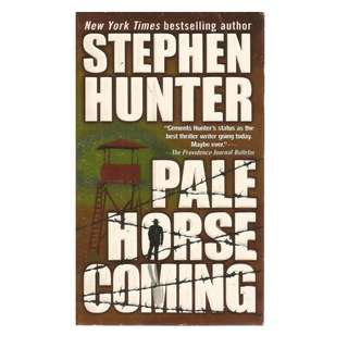 Stephen Hunter - Pale Horse Coming
