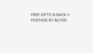 FREE GIFTS IS BACK