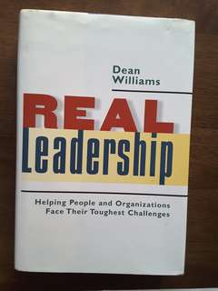 Real Leadership By Dean Williams