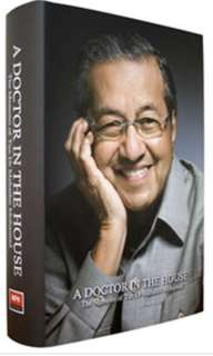 A doctor in the house : the memoirs of dr mahathir