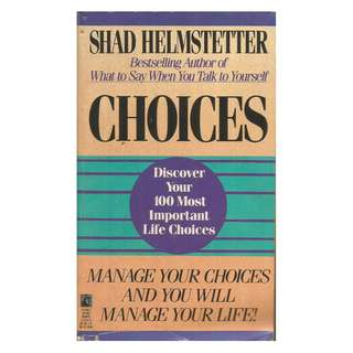 Shad Helmstetter - Choices