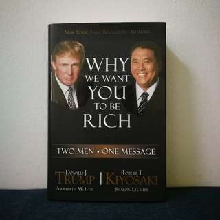 Why We Want You to Be Rich: Two Men, One Message  (hardcover)