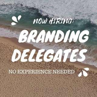 Now recruiting: Branding Delegates!