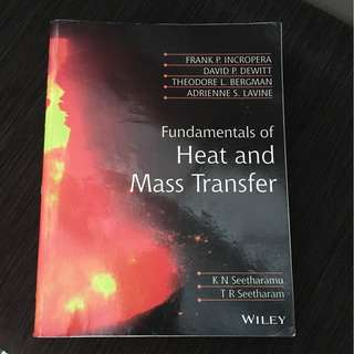 Fundamentals of Heat and Mass Transfer (NUS ME3122 Heat Trf)