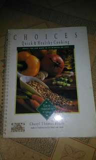 Title: Choices, Quick & Healthy Cooking