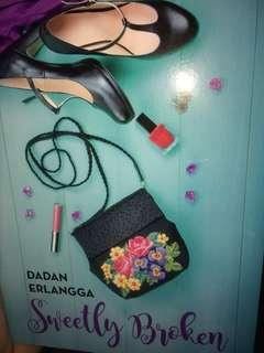 Sweetly broken by Dadan Erlangga