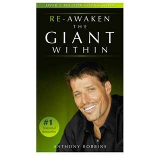 Re-Awaken the Giant Within By Anthony Robbins (101 Page Mega eBook)