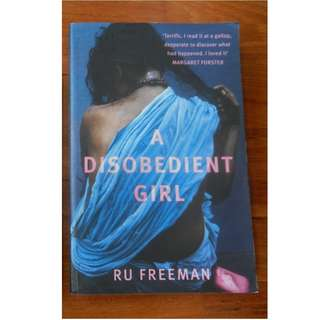 'A Disobedient Girl' by Ru Freeman / 'Out of India' by Ruth Prawer Jhabvala