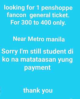 Looking for gen ad penshoppe fancon ticket