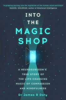 Into The Magic Shop by James R Doty (Limited Time)
