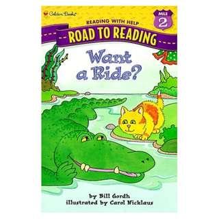 Want a Ride? (Step-Into-Reading, Step 2) Bill Gordh; Carol Nicklaus