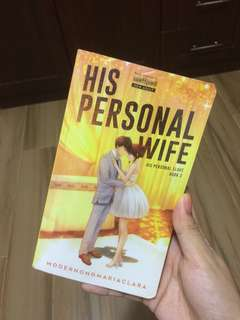 His Personal Wife (Book 2 of His Personal Slave) author: MODERNONGMARIACLARA