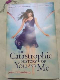 The Catastrophic History of You and Me (HB)
