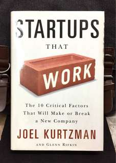 《Preloved Hardcover + Why Most Starups Failed》Joel Kurtzman - STARTUPS THAT WORK : The 10 Critical Factors That Will Make or Break a New Company