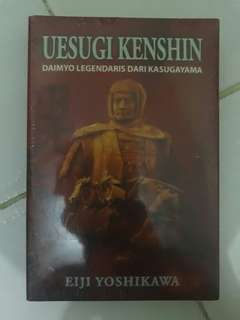 "Novel ""Uesugi Kenshin : Daimyo Legendaris dari Kasugayama"""