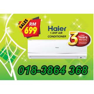 New Aircond HAIER 1.0hp.RM699 only!!!