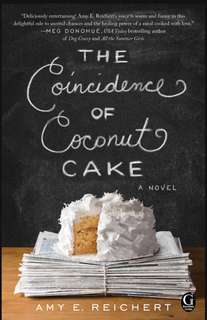 [eBook] The Coincidence of the Coconut Cake - Amy E. Reichert